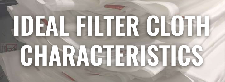 Ideal Filter Cloth Characteristics-1