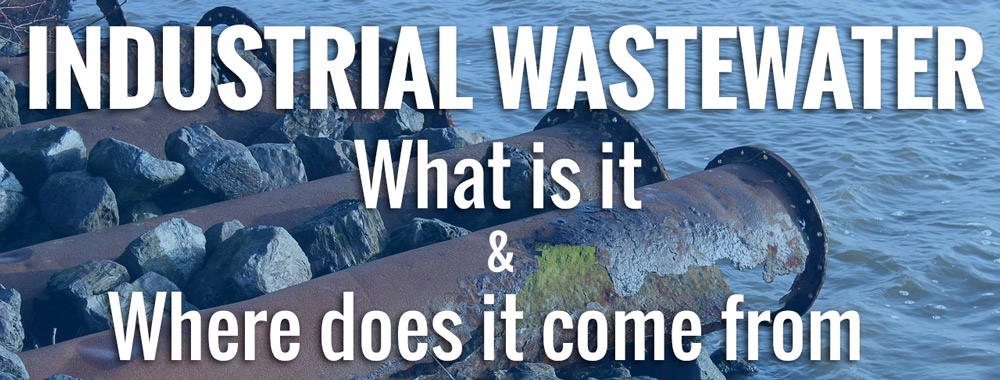What is Industrial Wastewater