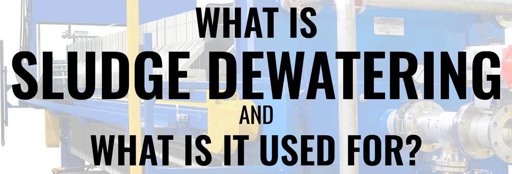 What is Sludge Dewatering